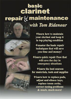 Clarinet Repair and Maintenance Instructional DVD's by Tom Ridenour