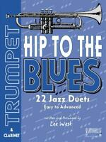 Hip To The Blues For Trumpet & Clarinet Trumpet Clarinet MUSIC BOOK & CD