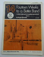 14 Weeks to a Better Band - Bb Bass Clarinet, Bb Tenor Saxophone - Book 2