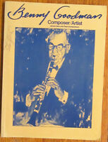 Benny Goodman - Composer/Artist: Clarinet Solos with Piano Accompaniment