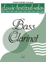 Classic Festival Solos -Bass Clarinet Vol. 2 Clarinet Learn to Play MUSIC BOOK