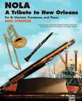NOLA: A Tribute to New Orleans: For B-flat Clarinet, Trombone, and Piano