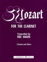 Mozart for the Clarinet Clarinet and Piano