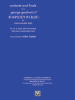 Andante and Finale from Rhapsody in Blue - for Instrumental Solo Bb, Eb, or bass
