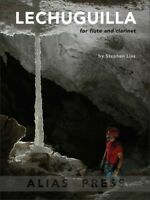 Lechuguilla duet for clarinet and flute BY Stephen Lias MUSIC BOOK-NEW ON SALE!!