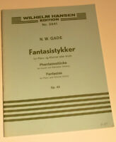 N. W. Gade Fantasias for Bb Clarinet (Violin) and Piano Op 43