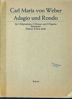 Carl Maria From Weber - Adagio And Rondo. For 2 Clarinets, 2 Horns, 2 Fagotte