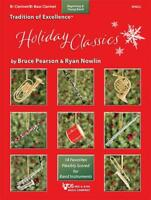 TRADITION OF EXCELLENCE HOLIDAY CLASSICS MUSIC BOOK CLARINET BRAND NEW ON SALE