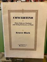 Concertino for Flute, Viola/Clarinet and Orchestra/Piano by Ernest Bloch SCORE