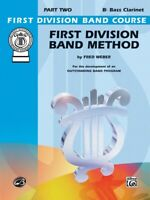 First Division Band Method Part 2 - Bass Clarinet New old Stock