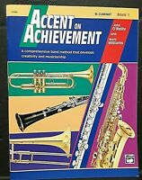 Accent On Achievement, Bk.1, Comprehensive Band Method for Bb Clarinet