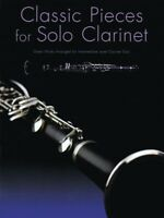 Classic Pieces for Solo Clarinet - Intermediate Sheet Music Book 014037810
