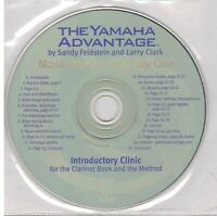 THE YAMAHA ADVANTAGE INTRODUCTORY CLINIC FOR THE CLARINET BOOK AND THE METHOD CD