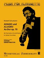 Adagio and Allegro A flat major op. 70 Schumann, Robert clarinet in Bb and pi