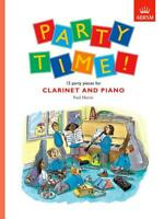 Party Time! 15 party pieces for Clarinet and Piano Clarinet and Piano Paul Harri