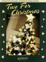 Two for Christmas 16 Duets for Bb Instruments Clarinet Trumpet Sheet Music Book