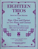 Eighteen Trios from the Classic Masters for Flute Oboe Clarinet
