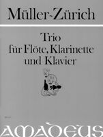 Trio op. 70 Mueller-Zuerich, Paul score and parts flute, clarinet and piano 97