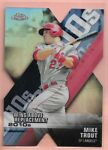 2020 Topps Chrome Mike Trout Die cut Refractor Wins Above Replacement