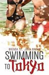 Swimming to Tokyo by St. John Brown Brenda in Used Very Good