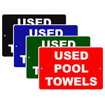 Used Pool Towels White Letters Red Background Informational Aluminum Metal Sign