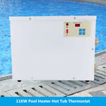 220V Electric Pool Water Heater 11KW Swimming Pool SPA Hot Tub Thermostat US