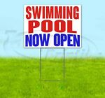 SWIMMING POOL NOW OPEN Yard Sign Corrugated Plastic Bandit Lawn Decorations USA