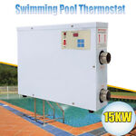 15KW 220V Electric Pool Heater Thermostat Hot Tub amp; Swimming Pool Water Heater