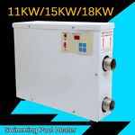Electric Swimming Pool Thermostat SPA Hot Tub Water Heater 11 15 18KW 220V