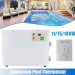 Electric Swimming Pool Water Heater Thermostat SPA Hot Tub Thermostat 11 15 18KW
