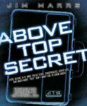 Above Top Secret: Uncover the Mysteries of the Digital... by Jim Marrs Paperback