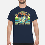 Quint Jaws Here's To Swimming with Bow Legged Women T shirt Size S 5XL
