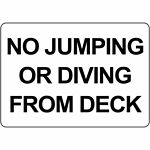 Horizontal Metal Sign Multiple Sizes No Jumping Or Diving from Deck Swimming