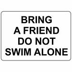 Horizontal Metal Sign Multiple Sizes Bring A Friend Do Not Swim Alone Swimming
