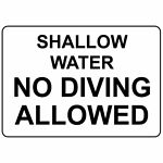 Horizontal Metal Sign Multiple Sizes Shallow Water No Diving Allowed Swimming