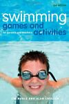 Swimming Games and Activities: For parents and tea... by Alan Cregeen 1408112817