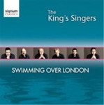 The King#x27;s Singers: Swimming Over London CD NEW