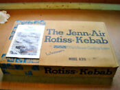 Jenn Air Model A311 Rotisserie Kebab Grill Set New
