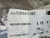 5304471782 Brand New Electrolux Microwave Convection Fan Motor