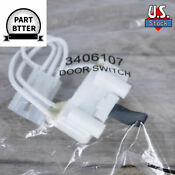 New Genuine 3406107 Dryer Door Switch Kit For Whirlpool Maytag Kenmore Ap6008561