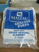 Oem Maytag 3 11946 Dryer Heating Element For Maytag Nos Free Shipping