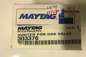 Maytag Dryer Igniter For Gas Valve De350 303376 Free Shipping New Part