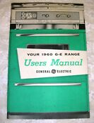 Your 1960 G E Range Users Manual General Electric Stove Oven 38 Page Excellent