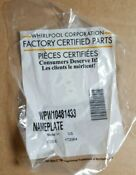 New Whirlpool Oem Nameplate Badge For Cooking Refrigeration Models W10481433
