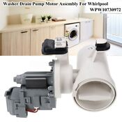 W10130913 Washer Drain Pump Motor Assembly For Whirlpool Wpw10730972 W10117829