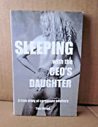 Sleeping With Ceo's Daughter Book Tom Herod Fortune 500 Bio Corporate Adultery