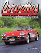 Chevy Corvetteand039s--the Cars That Created A Legend Brand New Book-excellent Info