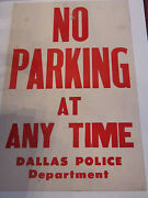 Vintage Dallas Police Department Poster - No Parking At Any Time 22 X 14
