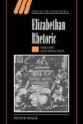 Elizabethan Rhetoric Theory And Practice By Peter Mack English Hardcover Book