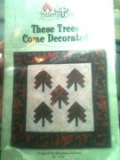 Nip These Trees Come Decorated 26 X 26 Christmas Holiday Quilt Pattern